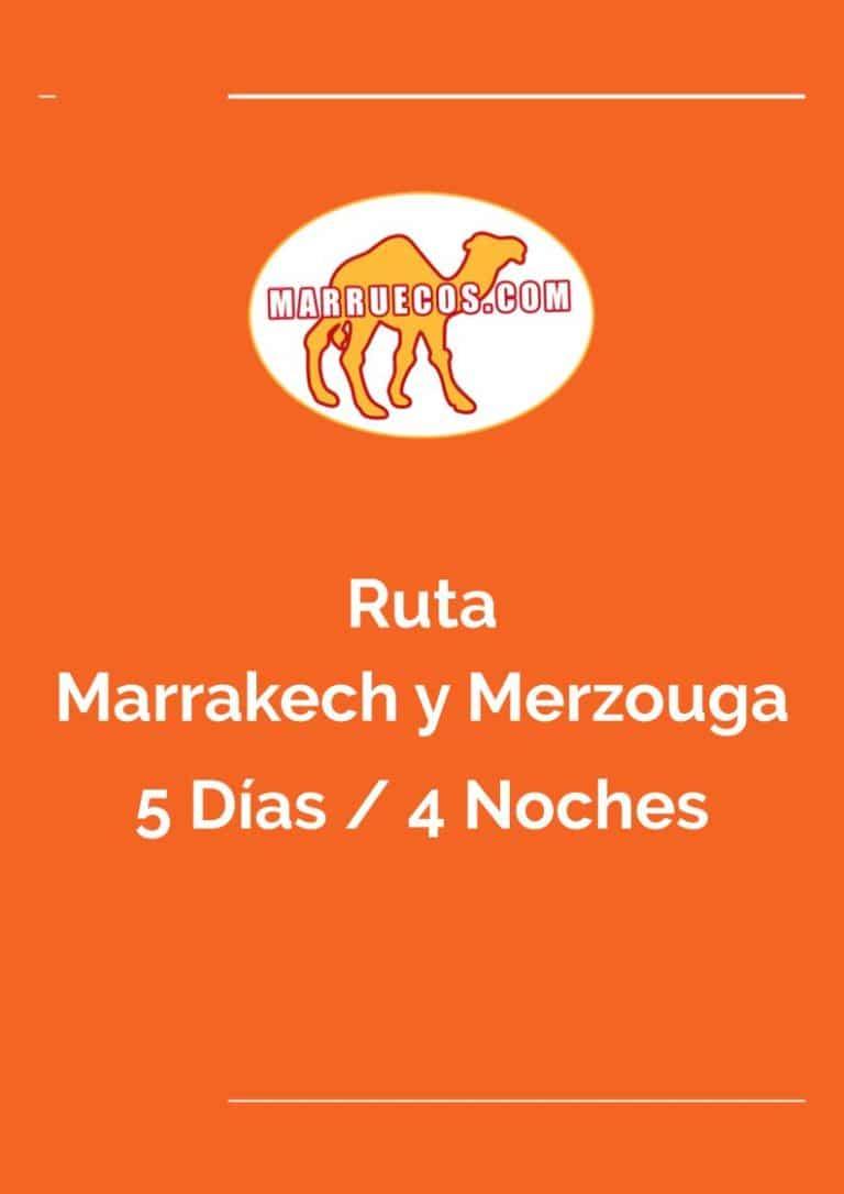 Ruta Marrakech y Merzouga - 5 Días y 4 Noches