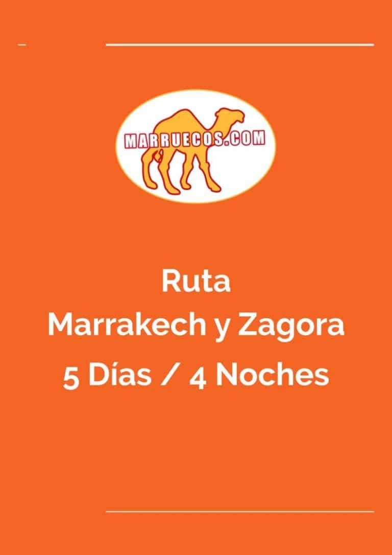Ruta Marrakech y Zagora - 5 Días y 4 Noches