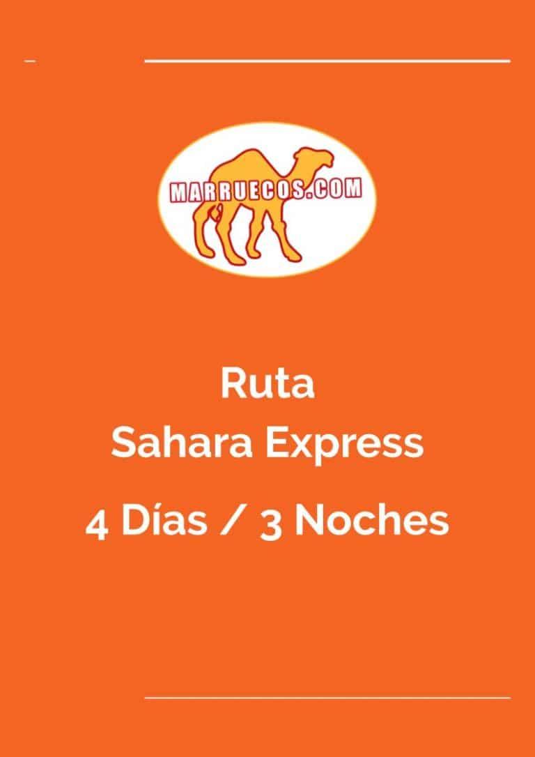 Ruta Sahara Express - 4 Días y 3 Noches