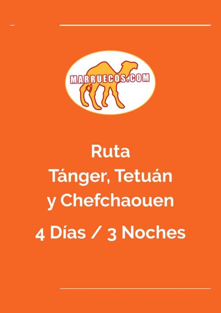 Ruta Tánger, Tetuán y Chefchaouen - 4 Días y 3 Noches